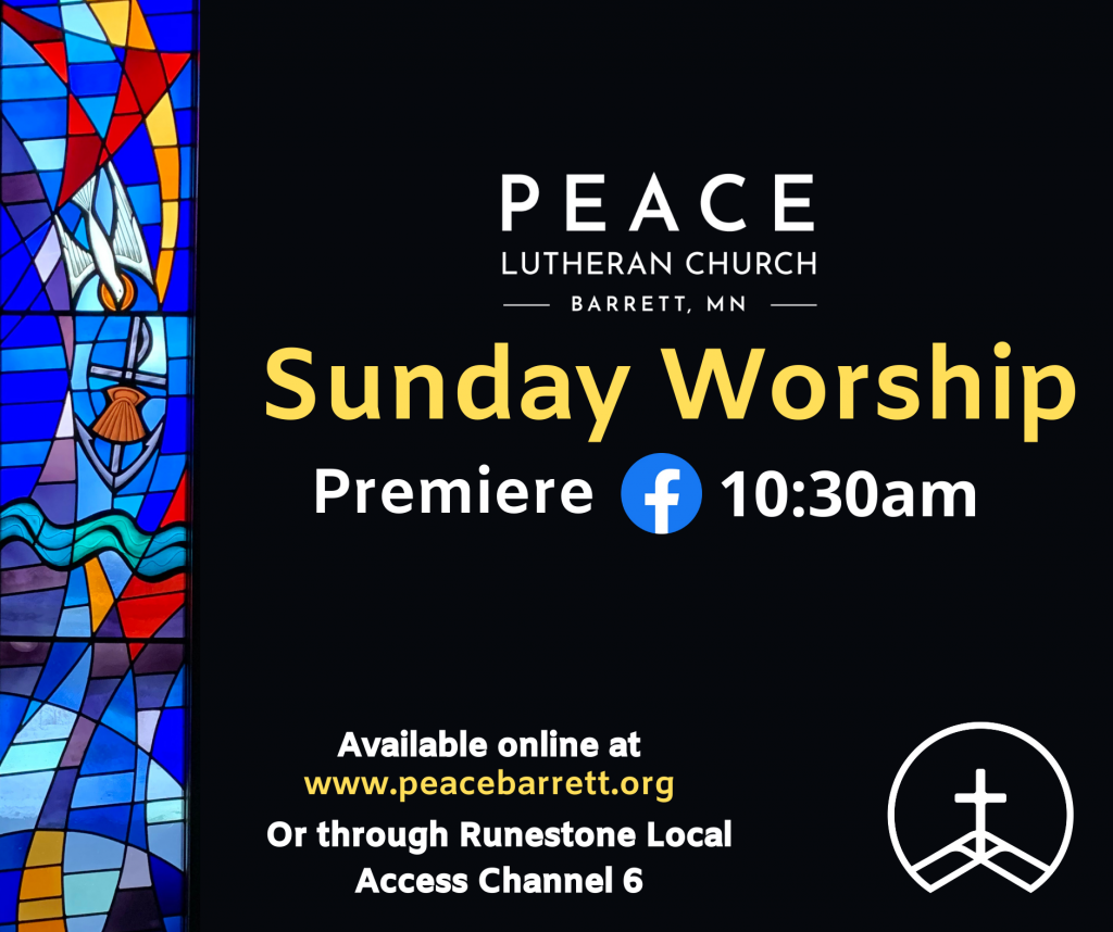 Worship Info Peace Lutheran Church Barrett MN